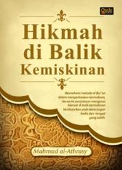 Cover Hikmah di Balik Kemiskinan oleh Mahmud al-Athrasy