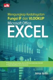 Mengungkap Kedahsyatan Fungsi IF dan VLOOKUP Microsoft Office Excel by Johar Arifin Cover