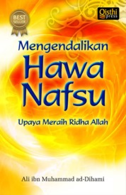 Mengendalikan Hawa Nafsu by Ali bin Muhammad ad-Dihami Cover