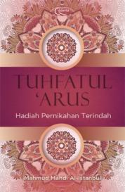 Tuhfatul `Arus (HC) by Mahmud Mahdi Al-Istanbuli Cover