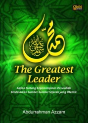 Cover Muhammad s.a.w. The Greatest Leader oleh Abdurrahman Azzam
