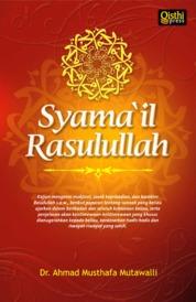 Syamail Rasulullah by DR. Ahmad Mustafa Mutawalli Cover
