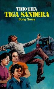 Cover Trio Tifa: Tiga Sandera oleh Bung Smas