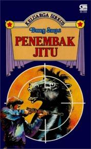 Cover Keluarga Sirkus: Penembak Jitu oleh Bung Smas