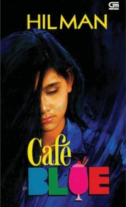 Cover Cafe Blue oleh Hilman