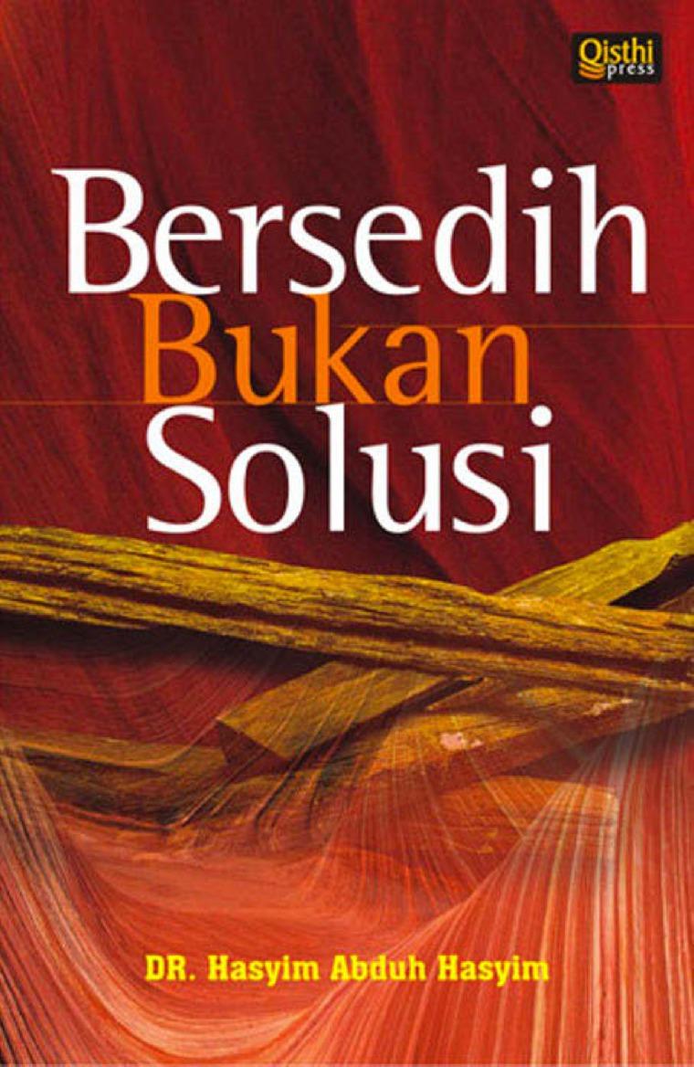 Bersedih Bukan Solusi by Dr. Hasyim Abduh Hasyim Digital Book