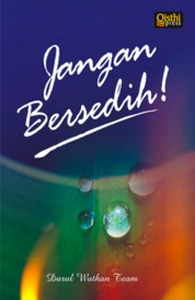 Jangan Bersedih by Tim Divisi Ilmiyah Darul Wathan Cover