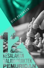 12 Kesalahan dalam Praktek Pemuridan by Dion Ponomban Cover