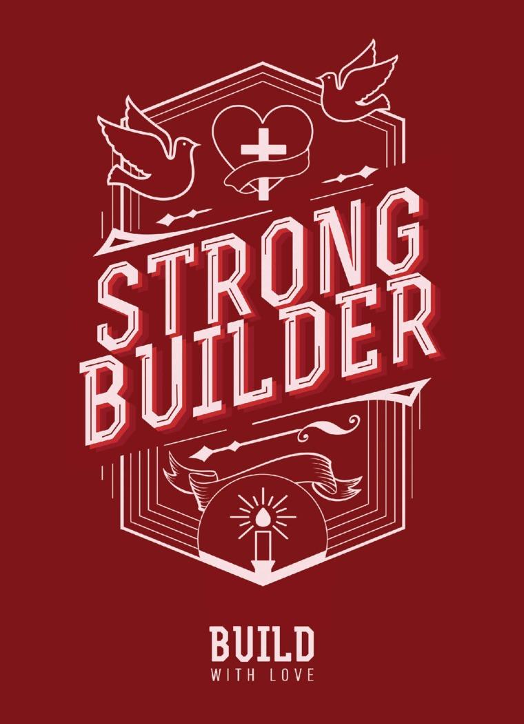 Buku Digital STRONG BUILDER - Build with Love oleh Harry Setyadi Wijaya (Abbalove Ministries Barat)