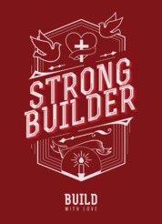 Cover STRONG BUILDER - Build with Love oleh Harry Setyadi Wijaya (Abbalove Ministries Barat)