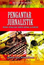 Cover PENGANTAR JURNALISTIK oleh Dr. Indiwan Seto Wahjuwibowo