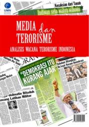 Cover Media dan Terorisme oleh Dr. Indiwan Seto Wahjuwibowo