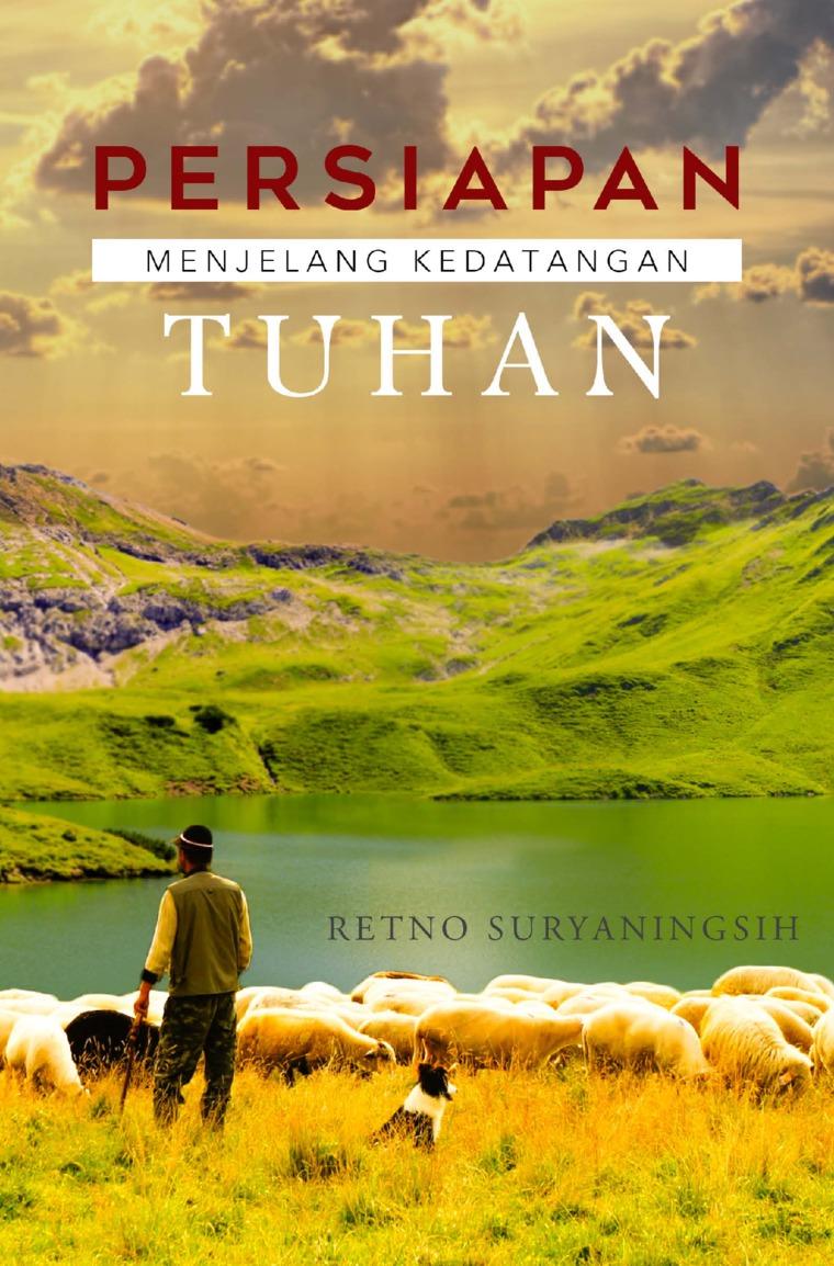Buku Digital Persiapan Menjelang Kedatangan Tuhan oleh Retno Suryaningsih