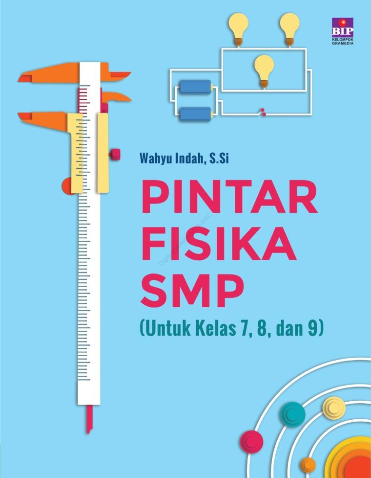 Buku Digital Pintar Fisika SMP oleh Wahyu Indah Retnowati