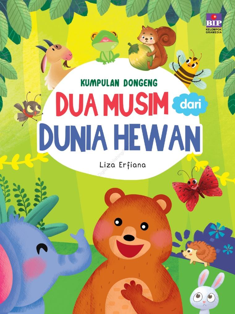 Buku Digital Kumpulan Dongeng 2 Musim Dari Dunia Hewan oleh Liza Erfiana