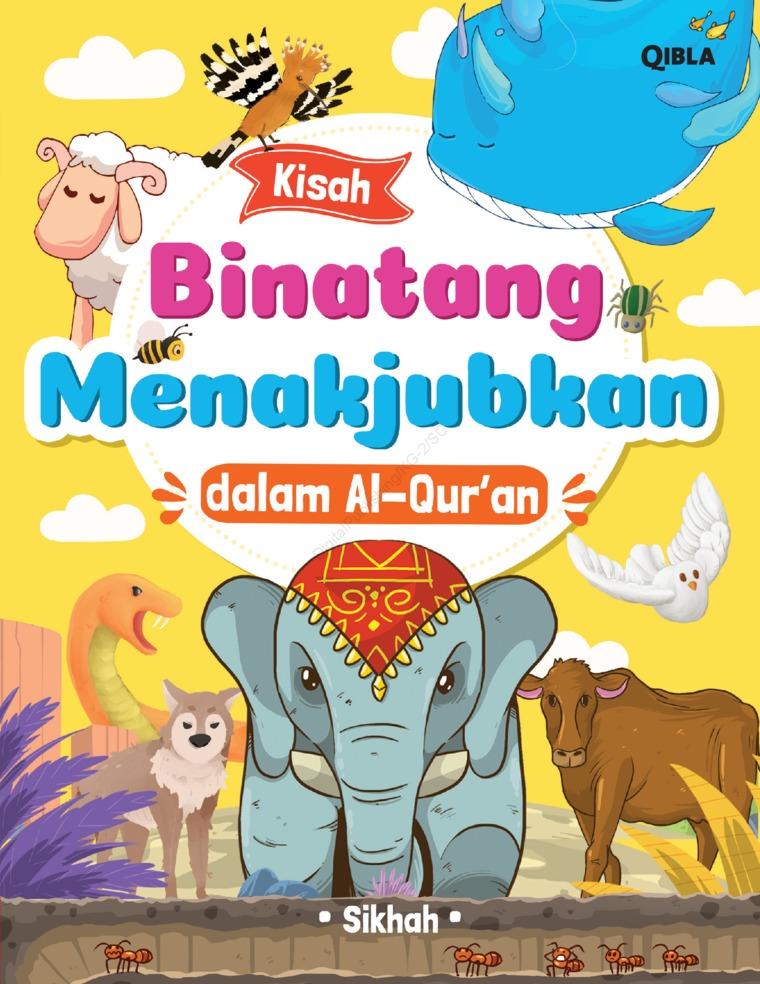Buku Digital Kisah Binatang Menakjubkan Dalam Alquran oleh Sikhah