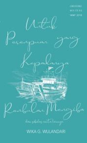 Cover Untuk Perempuan yang Kepadanya Rembulan Mengiba oleh Wika Gita Wulandarii