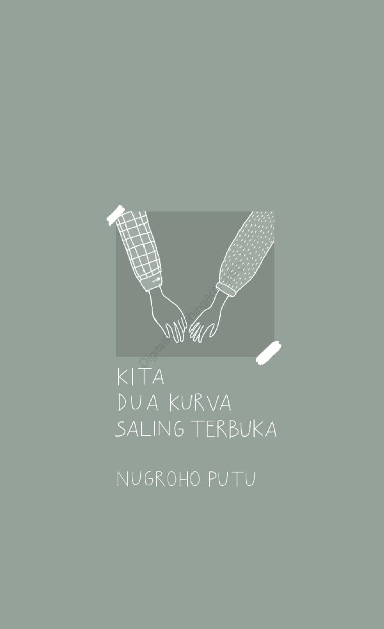 Buku Digital Kita Dua Kurva Saling Terbuka oleh Nugroho Putu
