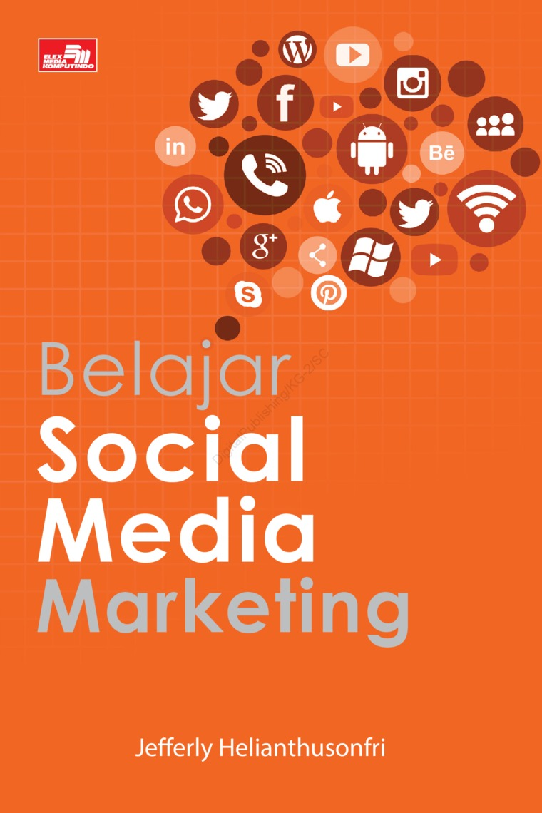 Belajar Social Media Marketing by Jefferly Helianthusonfri Digital Book