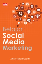 Belajar Social Media Marketing by Jefferly Helianthusonfri Cover