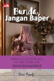 Cover Bunda, Jangan Baper oleh Dewi Pandji