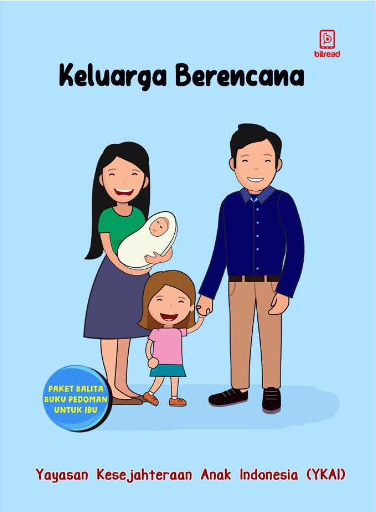 Buku Digital Keluarga Berencana oleh Yayasan Kesejahteraan Anak Indonesia (YKAI)