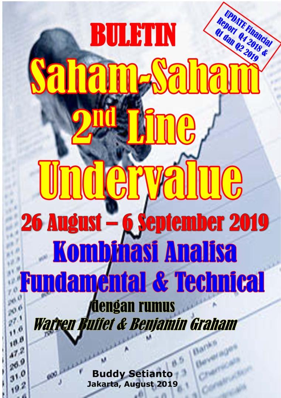 Buku Digital Buletin Saham-Saham 2nd Line Undervalue 26-06 SEP 2019 - Kombinasi Fundamental & Technical Analysis oleh Buddy Setianto