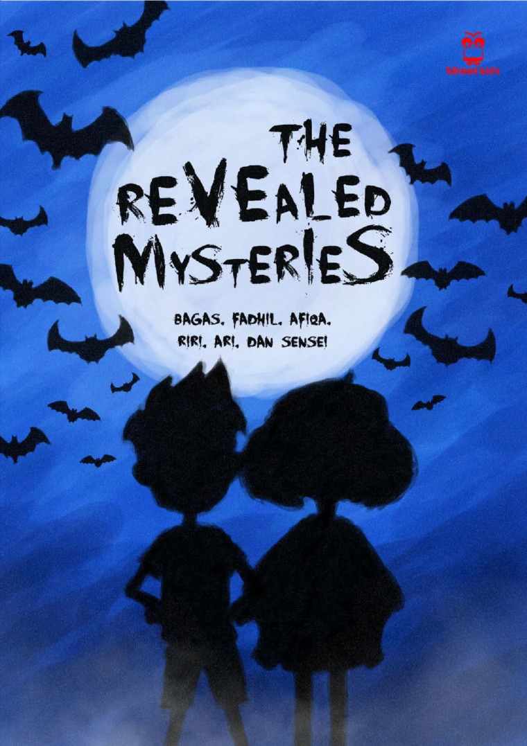 Buku Digital The Revealed Mysteries oleh Bagas, Fadhil, Afiqa, Riri, dan Sensei