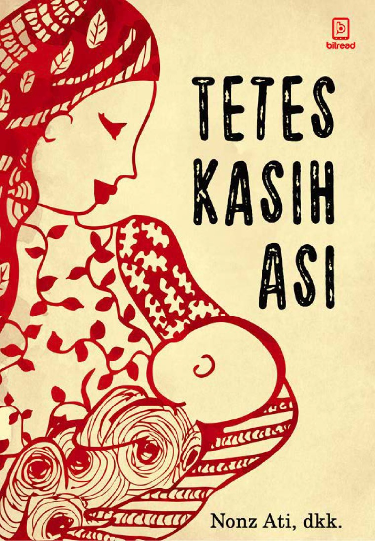 Tetes Kasih Asi by Nonz Ati, dkk Digital Book