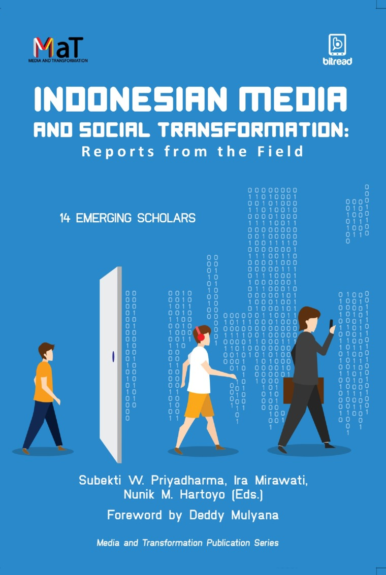 Buku Digital Indonesian Media and Social Transformation: Report from the field oleh 14 Emerging Scholars
