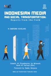 Indonesian Media and Social Transformation: Report from the field by 14 Emerging Scholars Cover