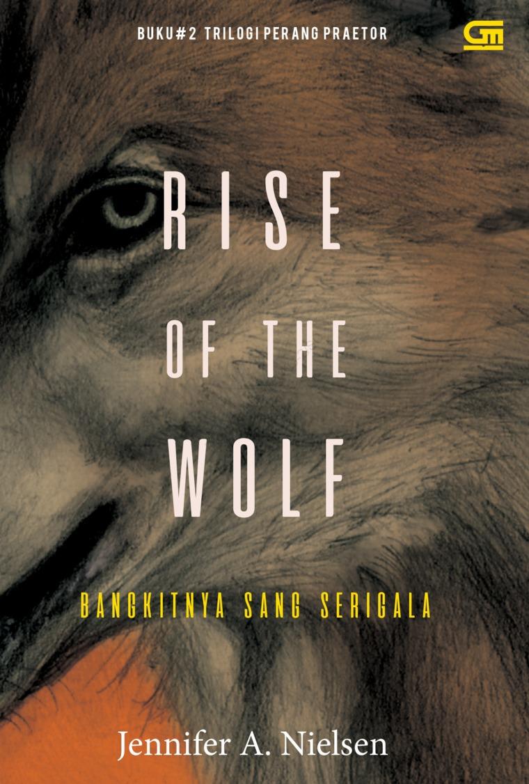 Buku Digital Bangkitnya Sang Serigala (Rise of the Wolf) oleh Jennifer A. Nielsen