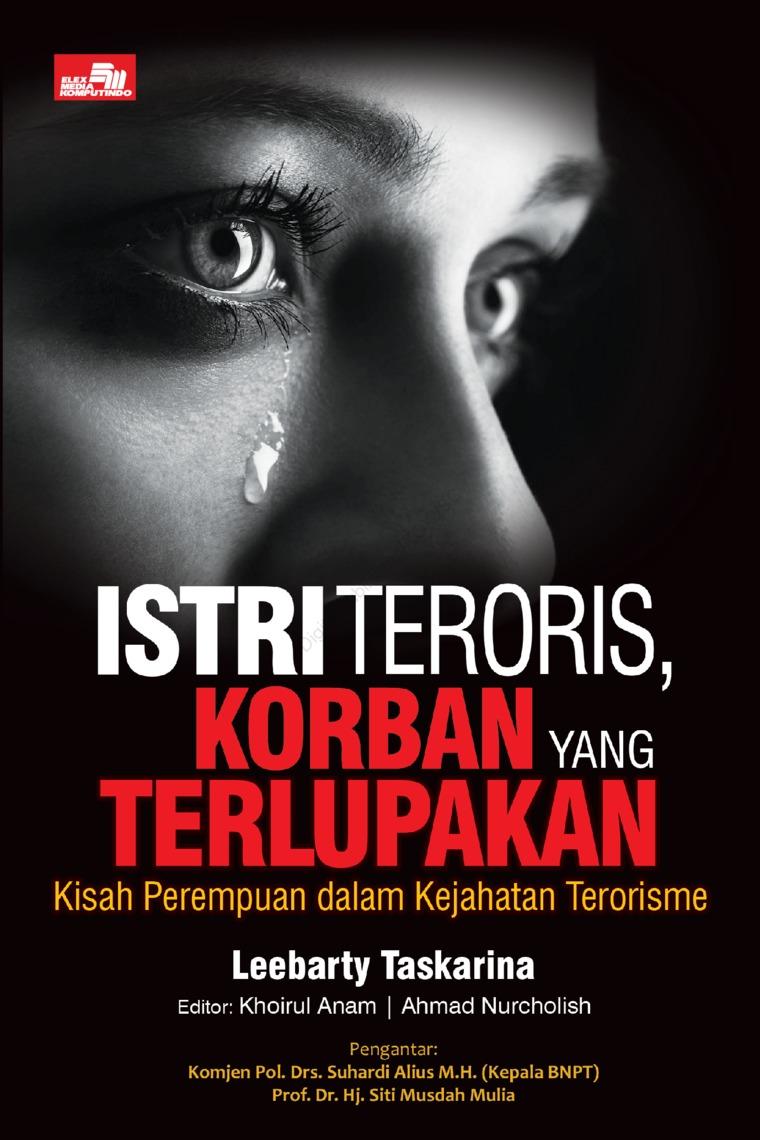Buku Digital Istri Teroris, Korban yang Terlupakan oleh Leebarty Taskarina