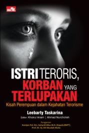 Cover Istri Teroris, Korban yang Terlupakan oleh Leebarty Taskarina
