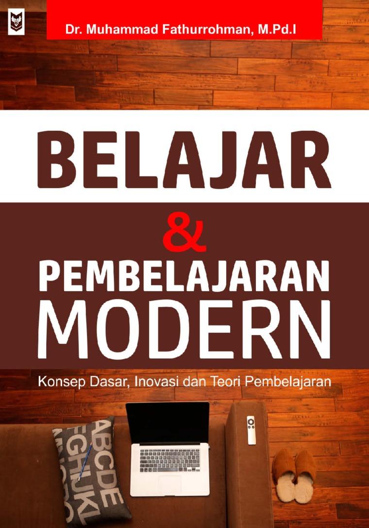 Belajar dan Pembelajaran Modern by Muhammad Fathurrohman Digital Book