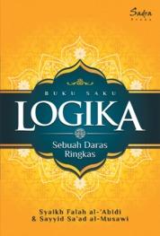 Cover Buku Saku Logika: Sebuah Daras Ringkas oleh Syaikh Falah al-'Abidi & Sayyid Sa'ad al-Musawi