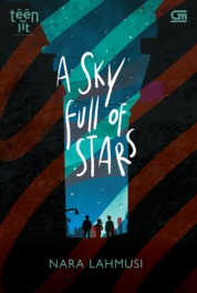 TeenLit: A Sky Full of Stars by Nara Lahmusi Cover