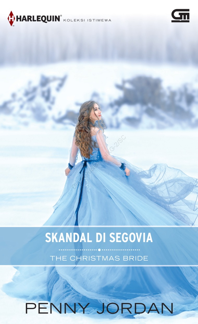 Harlequin Koleksi Istimewa: Skandal di Segovia (The Christmas Bride) by Penny Jordan Digital Book