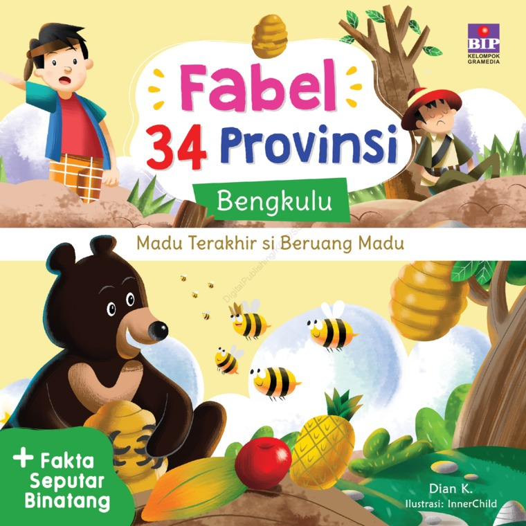Buku Digital FABEL 34 PROVINSI : BENGKULU - MADU TERAKHIR DAN BERUANG MADU oleh Dian K.