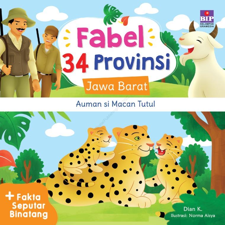 FABEL 34 PROVINSI : JAWA BARAT - AUMAN SI MACAN TUTUL by Dian K. Digital Book