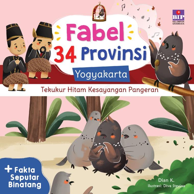 FABEL 34 PROVINSI : YOGYAKARTA - TEKUKUR HITAM KESAYANGAN PANGERAN by Dian K. Digital Book