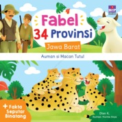 Cover FABEL 34 PROVINSI : JAWA BARAT - AUMAN SI MACAN TUTUL oleh Dian K.