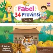 Cover FABEL 34 PROVINSI : JAMBI - HARIMAU PEMAKAN DURIAN oleh Dian K.