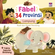 Cover FABEL 34 PROVINSI : LAMPUNG - RUSLI DAN GAJAH PENOLONG oleh Dian K.