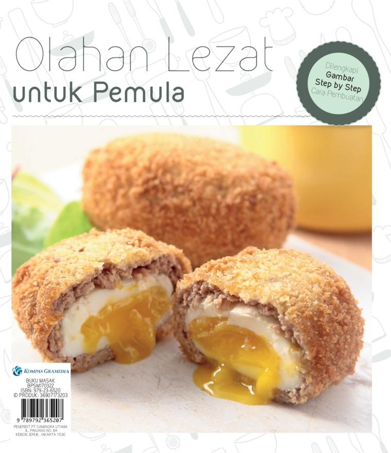 OLAHAN LEZAT UNTUK PEMULA by Redaksi Sajisedap Digital Book