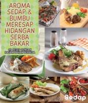AROMA SEDAP DAN BUMBU MERESAP HIDANGAN SERBA BAKAR by Redaksi Sajisedap Cover