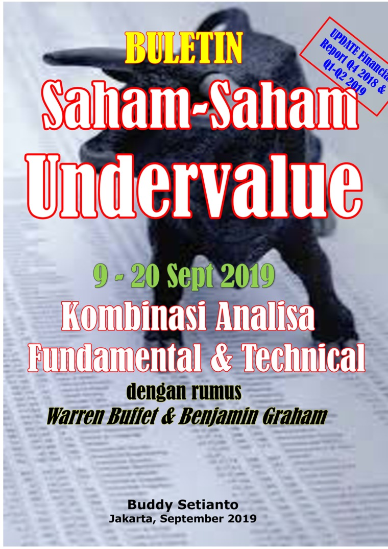 Buku Digital Buletin Saham-Saham Undervalue 09-20 SEP 2019 - Kombinasi Fundamental & Technical Analysis oleh Buddy Setianto