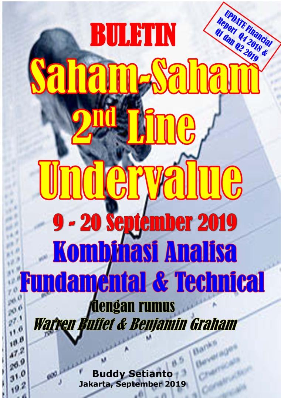 Buletin Saham-Saham 2nd Line Undervalue 09-20 SEP 2019 - Kombinasi Fundamental & Technical Analysis by Buddy Setianto Digital Book