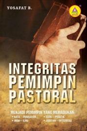 Cover Integritas Pemimpin Pastoral oleh Yosafat B