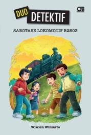 Cover Duo Detektif: Sabotase Lokomotif B2503 oleh Wiwien Wintarto